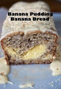Banana Pudding Banana Bread - 250 Yummy Banana Recipes - RecipePin.com