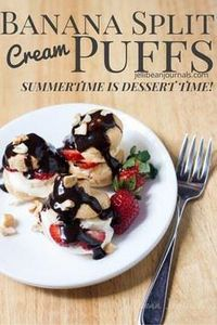 Banana Split Cream Puffs- French f - 250 Yummy Banana Recipes - RecipePin.com