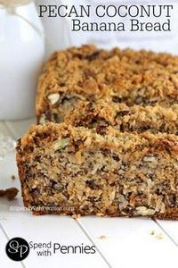 Pecan Coconut Banana Bread Recipe  - 250 Yummy Banana Recipes - RecipePin.com