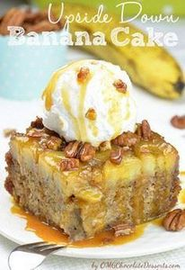 This delicious Upside Down Banana  - 250 Yummy Banana Recipes - RecipePin.com