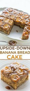 Upside-Down Banana Bread Cake - Do - 250 Yummy Banana Recipes - RecipePin.com