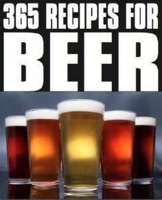 365 Beer Recipes  in a single coo - 100 Beer And Alcohol Recipes - RecipePin.com
