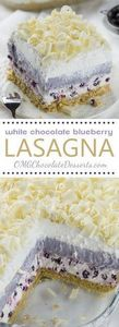 White Chocolate Blueberry Lasagna - 200 Delicious Blueberry Recipes - RecipePin.com