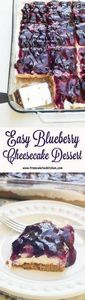 Easy Blueberry Cheesecake Dessert - 200 Delicious Blueberry Recipes - RecipePin.com