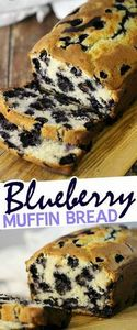 This Blueberry Muffin Bread is a f - 200 Delicious Blueberry Recipes - RecipePin.com