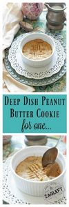 Deep Dish Peanut Butter Cookie For - 240 Desserts with Peanut Butter Or Nut Butter - RecipePin.com