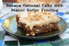 Moist Banana Oatmeal Sheet Cake wi - 240 Desserts with Peanut Butter Or Nut Butter - RecipePin.com