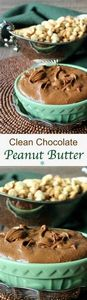 Clean Chocolate Peanut Butter is a - 240 Desserts with Peanut Butter Or Nut Butter - RecipePin.com