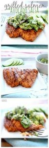 Grilled Salmon with Avocado Salsa. - 275 Fish Recipes - RecipePin.com