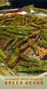 Balsamic Oven-Roasted Green Beans  - 195 Green Bean Recipes - RecipePin.com