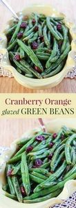 Cranberry Orange Glazed Green Bean - 195 Green Bean Recipes - RecipePin.com