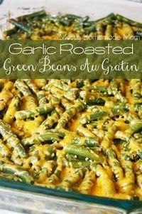 Garlic Roasted Green Beans Au Grat - 195 Green Bean Recipes - RecipePin.com