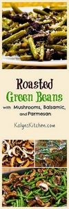 Roasted Green Beans with Mushrooms - 195 Green Bean Recipes - RecipePin.com