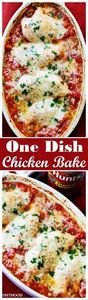 One Dish Chicken Bake - Flavorful  - 300 Healthy Dinner Recipes - RecipePin.com