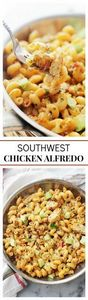 Southwest Chicken Alfredo | www.di - 300 Healthy Dinner Recipes - RecipePin.com