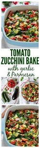 Tomato Eggplant Zucchini Bake with - 300 Healthy Dinner Recipes - RecipePin.com