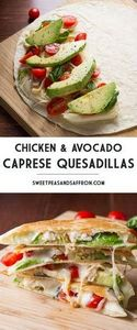 Chicken and Avocado Caprese Quesad - 300 Healthy Dinner Recipes - RecipePin.com