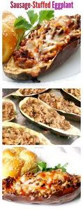 Sausage Stuffed Eggplants - Delici - 300 Healthy Dinner Recipes - RecipePin.com