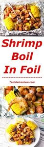 This Shrimp Boil in Foil is super  - 300 Healthy Dinner Recipes - RecipePin.com