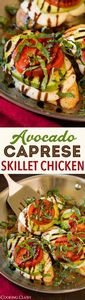 Avocado Caprese Skillet Chicken ~  - 300 Healthy Dinner Recipes - RecipePin.com