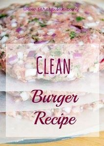 Clean turkey burger recipe & 2 - 300 Healthy Dinner Recipes - RecipePin.com