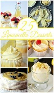 25 Limoncello Desserts - 250 Lemon Recipes - RecipePin.com