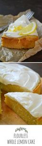 Flourless Whole Meyer Lemon Cake - 250 Lemon Recipes - RecipePin.com