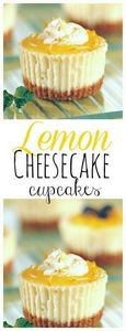 Mini Lemon Cheesecakes topped with - 250 Lemon Recipes - RecipePin.com