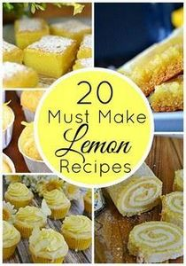 20 Must Make Lemon Recipes - 250 Lemon Recipes - RecipePin.com