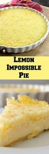 Lemon Impossible Pie! Incredibly e - 250 Lemon Recipes - RecipePin.com