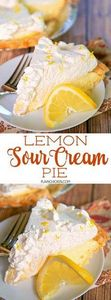 Lemon Sour Cream Pie - 250 Lemon Recipes - RecipePin.com