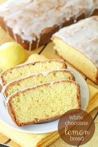 White Chocolate Lemon Bread recipe - 250 Lemon Recipes - RecipePin.com