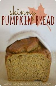Skinny Pumpkin Bread. Oh my goodne - 380 Non-Dairy Recipes - RecipePin.com
