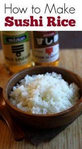How to Make Sushi Rice - learn the - 275 Rice Recipes - RecipePin.com