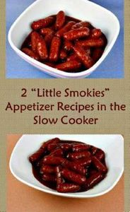2 Ways to make Little Smokies in t - 300 Tailgating Recipes - RecipePin.com