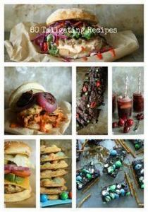 80 Tailgating Recipes I Heather Ch - 300 Tailgating Recipes - RecipePin.com